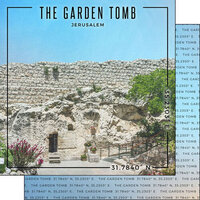 Scrapbook Customs - World Site Coordinates Collection - 12 x 12 Double Sided Paper - Israel - Jerusalem Garden Tomb
