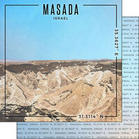 Scrapbook Customs - World Site Coordinates Collection - 12 x 12 Double Sided Paper - Israel - Masada