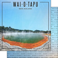 Scrapbook Customs - World Site Coordinates Collection - 12 x 12 Double Sided Paper - New Zealand - Waiotapu
