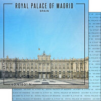 Scrapbook Customs - World Site Coordinates Collection - 12 x 12 Double Sided Paper - Spain - Royal Palace of Madrid