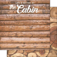 Scrapbook Customs - Life Is Better Collection - 12 x 12 Double Sided Paper - At The Cabin