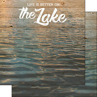Scrapbook Customs - Life Is Better Collection - 12 x 12 Double Sided Paper - On The Lake