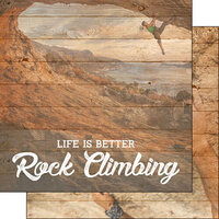 Scrapbook Customs - Life Is Better Collection - 12 x 12 Double Sided Paper - Rock Climbing