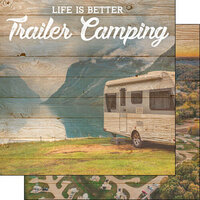 Scrapbook Customs - Life Is Better Collection - 12 x 12 Double Sided Paper - Trailer Camping