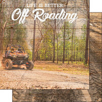 Scrapbook Customs - Life Is Better Collection - 12 x 12 Double Sided Paper - Off Roading
