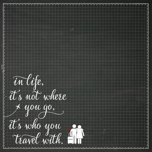 Scrapbook Customs - 12 x 12 Paper - It's Who We Travel With