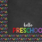 Scrapbook Customs - School Collection - 12 x 12 Double Sided Paper - Hello Pre-School
