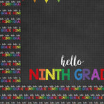 Scrapbook Customs - School Collection - 12 x 12 Double Sided Paper - Hello Ninth Grade