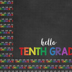 Scrapbook Customs - School Collection - 12 x 12 Double Sided Paper - Hello Tenth Grade