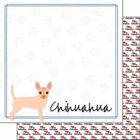 Scrapbook Customs - Puppy Love Collection - 12 x 12 Double Sided Paper - Breed - Chihuahua