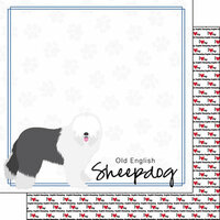Scrapbook Customs - Puppy Love Collection - 12 x 12 Double Sided Paper - Breed - Old English Sheepdog
