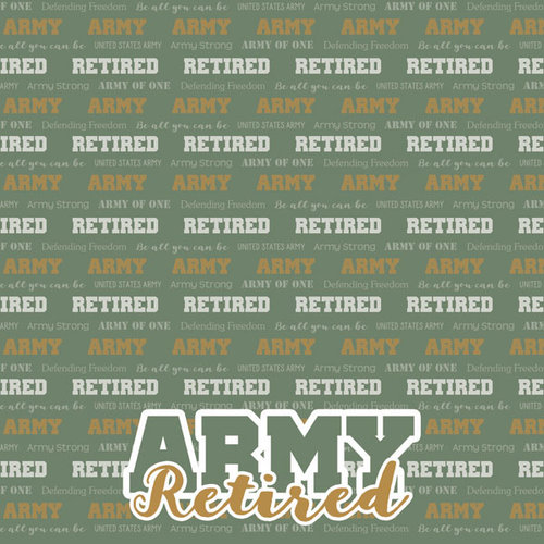 Scrapbook Customs - Military Collection - 12 x 12 Paper - Army - Retired