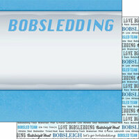 Scrapbook Customs - Winter Adventure Collection - 12 x 12 Double Sided Paper - Bobsledding