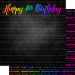 Scrapbook Customs - Neon Birthday Collection - 12 x 12 Double Sided Paper - 8th Birthday