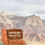 Scrapbook Customs - United States National Parks Collection - 12 x 12 Double Sided Paper - Watercolor - Capitol Reef