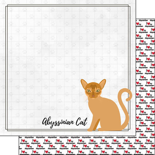 Scrapbook Customs - I Love My Cat Collection - 12 x 12 Double Sided Paper - Abyssinian - Breed