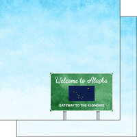 Scrapbook Customs - Welcome Road Sign Collection - 12 x 12 Double Sided Paper - Alaska