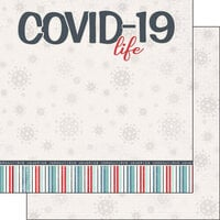 Scrapbook Customs - Covid-19 Collection - 12 x 12 Double Sided Paper - Life Title