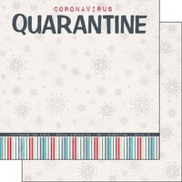 Scrapbook Customs - Covid-19 Collection - 12 x 12 Double Sided Paper - Quarantine Title