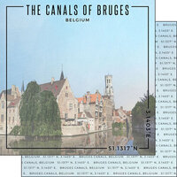 Scrapbook Customs - World Site Coordinates Collection - 12 x 12 Double Sided Paper - Belgium - Bruges Canals