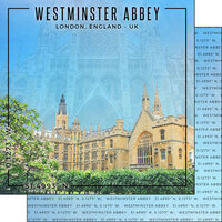 Scrapbook Customs - World Site Coordinates Collection - 12 x 12 Double Sided Paper - England - Westminster Abbey