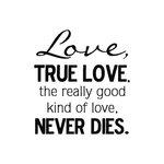 Scrapbook Customs - Rubber Stamp - True Love Never Dies