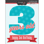 Scrapbook Customs - Happy Birthday Collection - 3 Dimensional Stickers - 3rd Birthday
