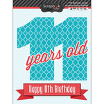 Scrapbook Customs - Happy Birthday Collection - 3 Dimensional Stickers - 11th Birthday