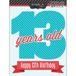 Scrapbook Customs - Happy Birthday Collection - 3 Dimensional Stickers - 13th Birthday
