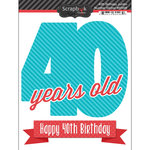 Scrapbook Customs - Happy Birthday Collection - 3 Dimensional Stickers - 40th Birthday