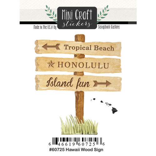 Scrapbook Customs - Cardstock Stickers - Mini Craft - Hawaii Wood Sign