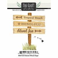 Scrapbook Customs - Cardstock Stickers - Mini Craft - Hawaii Wood Sign
