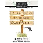 Scrapbook Customs - Cardstock Stickers - Mini Craft - Maryland Wood Sign