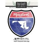 Scrapbook Customs - Cardstock Stickers - Mini Craft - Maryland Sign