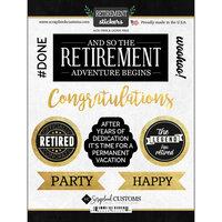 Scrapbook Customs - Retirement Collection - Cardstock Stickers - Retirement Script
