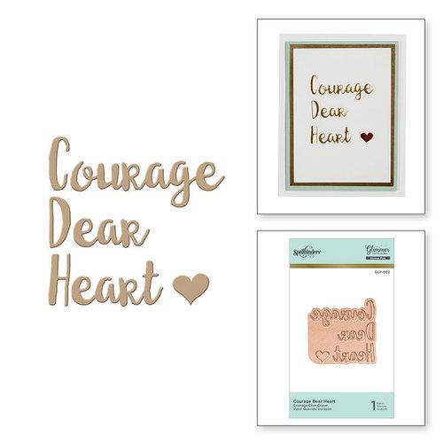 Spellbinders - Glimmer Hot Foil - Glimmer Plate - Courage Dear Heart