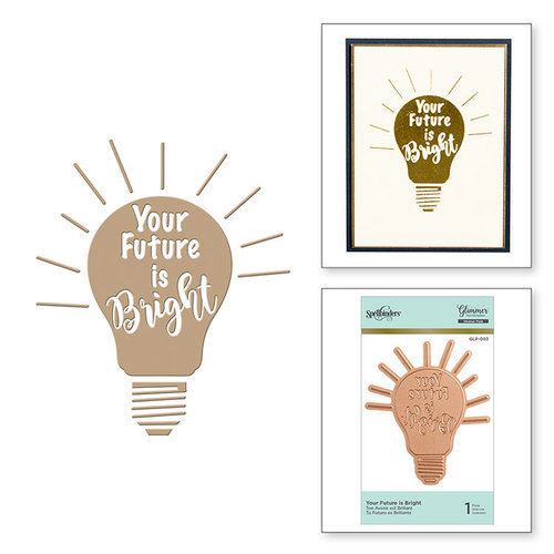 Spellbinders - Glimmer Hot Foil - Glimmer Plate - Your Future is Bright
