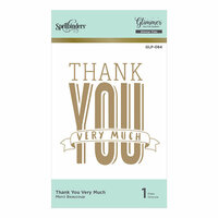Spellbinders - Glimmer Hot Foil - Glimmer Plate - Thank You Very Much