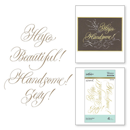Spellbinders - PA Scribe Collection - Glimmer Hot Foil - Glimmer Plate - Hey Beautiful