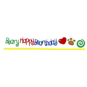 Sizzix - Sizzlits Decorative Strip Die - Build-A-Bear Wrokshop Collection - Die Cutting Template - Phrase - Beary Happy Birthday