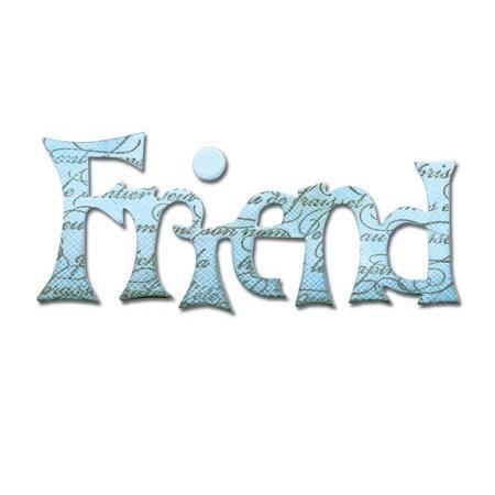 Sizzix - Originals Die - Die Cutting Template - Medium - Phrase, Friend