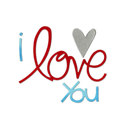 Sizzix - Bigz Die - Valentine Collection - Die Cutting Template - Phrase, I Love You