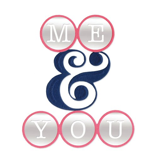Sizzix - Me and You Collection - Thinlits Die - Phrase Me and You