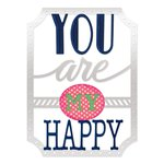 Sizzix - Me and You Collection - Thinlits Die - Phrase, You Are My Happy