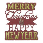 Sizzix - Winter Wishes Collection - Christmas - Thinlits Die - Phrase, Merry Christmas and Happy New Year