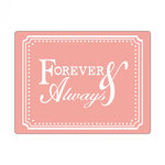 Sizzix - Textured Impressions - Embossing Folders - Phrase, Forever and Always