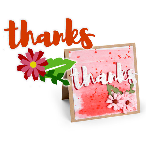 Sizzix Thanks w/flower die set by Jen Long