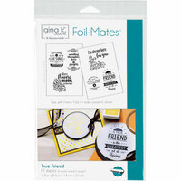 Therm O Web - Foil-Mates - 5.5 x 8.5 - Sentiments - True Friend