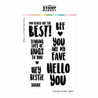 The Stamp Market - Clear Photopolymer Stamps - You are my Fave