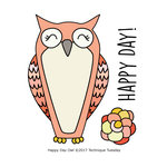 Technique Tuesday - Clear Acrylic Stamps - Happy Day Owl